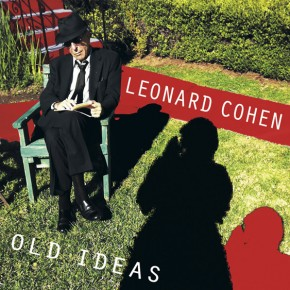 Leonard Cohen's Old Ideas