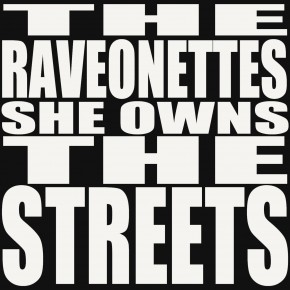 The Raveonettes debut new track, 'She Owns the Streets'