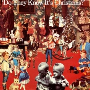 Because Christmas is coming: 'Do They Know It's Christmas' by Band-Aid